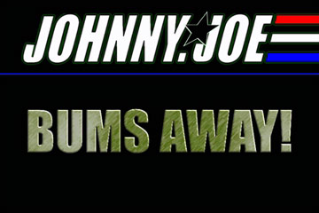 Johnny Joe: Bums Away!